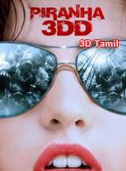Piranha 3dd Tamil