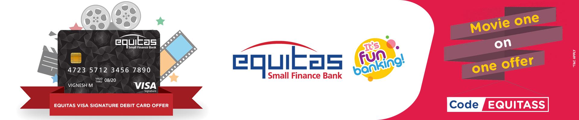Equitas -Visa Signature Debit Card Banner