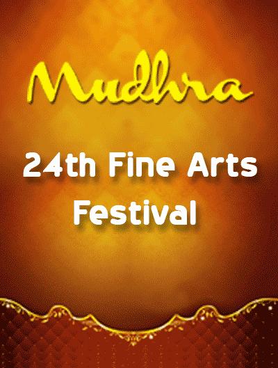 MUDHRA - 24th FINE ARTS FESTIVAL