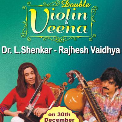 MUDHRA presents 24th FINE ARTS FESTIVAL on 30-12-2018 performing Shenkar - Double Violin Rajhesh Vaidhya - Veena Sree Sundar Kumar -  Mridangam Sai Hari - Ghatam at  7.00pm. Infosys Hall, Ramakrishna Mission School Campus, 31, Krishna Street, T.Nagar, Chennai - 600 017(opp. to Joyalukkas and adjacent to Shah showroom)